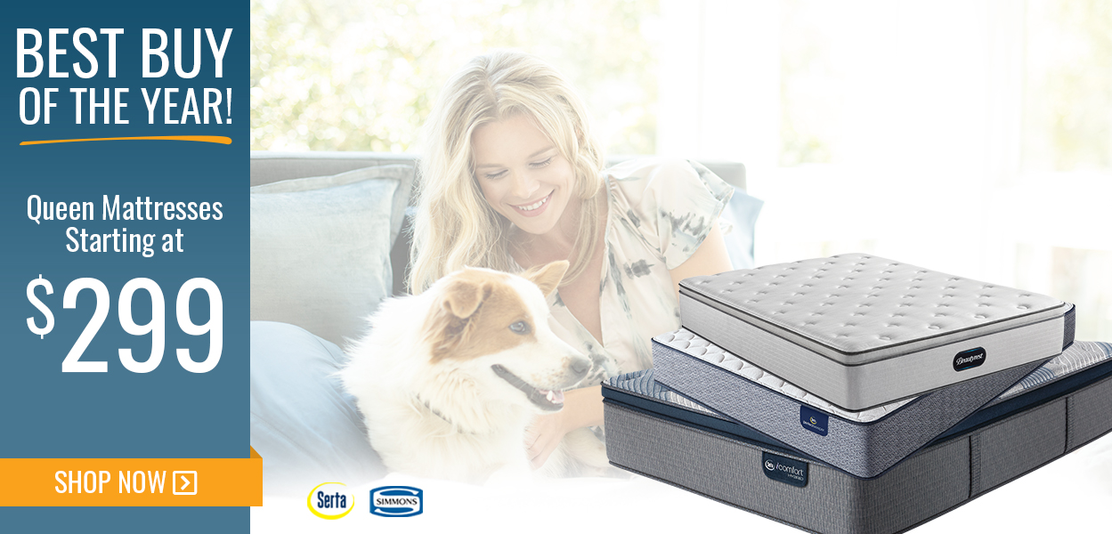 Best buy of the year. queen mattresses starting at 299. shop now
